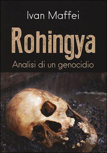 Rohingya - Analisi di un genocidio