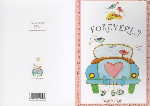 Biglietto d'Auguri - Romantic Card Forever!...? con Macchina