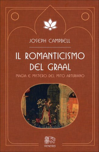 Il Romanticismo del Graal