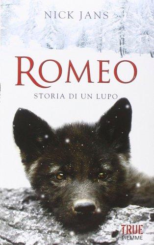 Romeo: Storia di un Lupo