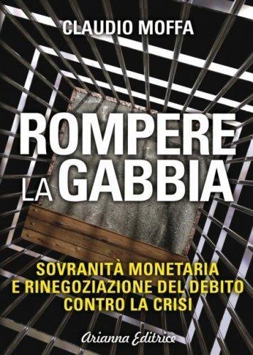 Rompere la Gabbia (eBook)