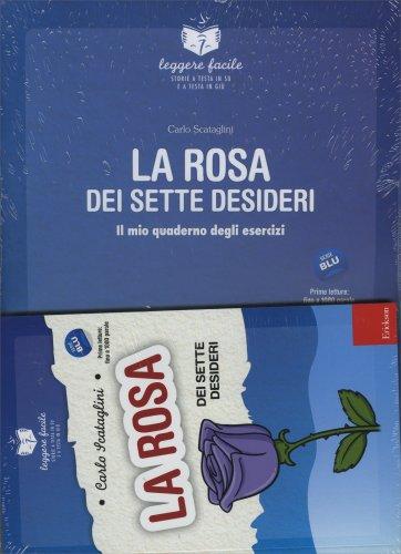 La Rosa dei Sette Desideri con Quaderno Operativo
