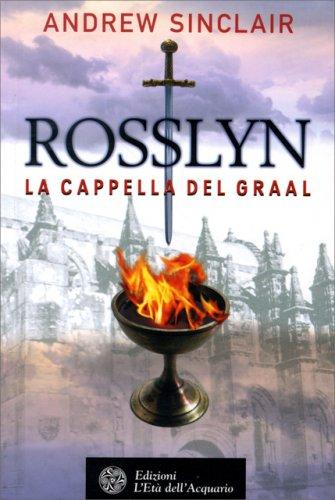 Rosslyn - La Cappella del Graal