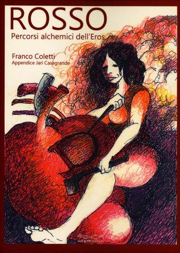 Rosso - Percorsi Alchemici dell'Eros