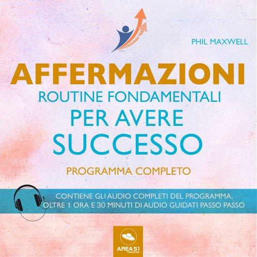 Routine Fondamentali per Avere Successo (AudioLibro Mp3)