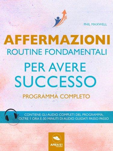 Routine Fondamentali per Avere Successo (eBook)