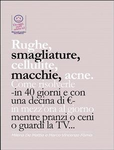 Rughe, Smagliature, Cellulite, Macchie, Acne (eBook)