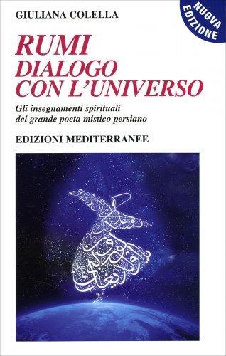 Rumi: Dialogo con l'Universo - Con CD Audio Allegato