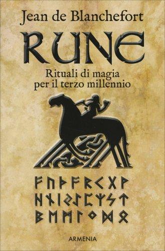 Rune - Rituali di magia per il terzo millennio