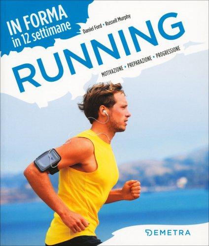 In Forma in 12 Settimane - Running