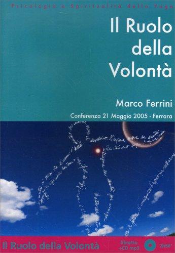 Il Ruolo della Volontà - CD Mp3 - Conferenza di Ferrara