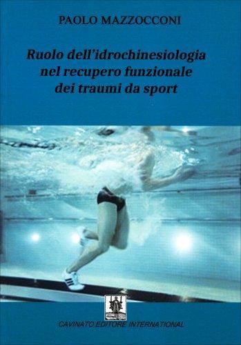 Ruolo dell'Idrochinesiologia nel Recupero Funzionale dei Traumi da Sport