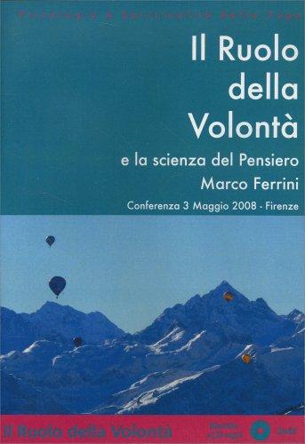 Il Ruolo della Volontà e la Scienza del Pensiero - CD Mp3 con Libretto
