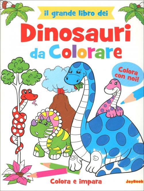 Il Grande Libro Dei Dinosauri Da Colorare