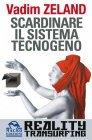 Scardinare il Sistema Tecnogeno (eBook)