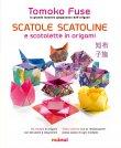 Scatole, Scatoline e Scatolette in Origami