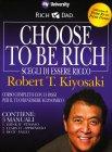 Scegli di Essere Ricco (Choose To Be Rich)