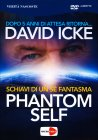 Phantom Self - Schiavi di un Sé Fantasma - Seminario in DVD