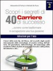 Scopri i Segreti di 40 carriere di Successo - Vol. 2 (eBook)