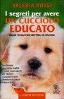 I Segreti per Avere un Cucciolo Educato