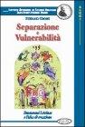 Separazione e Vulnerabilità