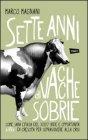 Sette Anni di Vacche Sobrie