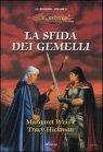 La Sfida dei Gemelli - Le Leggende di DragonLance - Vol. 3