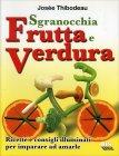 Fantasie di Frutta e Verdura