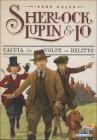 Sherlock, Lupin & Io