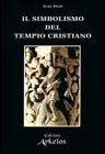 Il Simbolismo del Tempio Cristiano