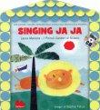Singing Ja Ja