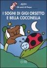 I Sogni di Gigi Orsetto e Bella Coccinella
