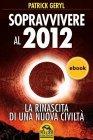 Sopravvivere al 2012 (eBook)