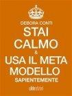 Stai Calmo e Usa il Meta Modello Sapientemente (eBook)