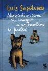 Storia di un Cane e del Bambino a cui Insegnò la Fedeltà