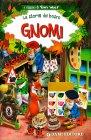 Le Storie del Bosco - Gnomi
