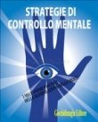 Strategie di Controllo Mentale (eBook)