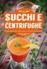 Succhi e Centrifughe (eBook)