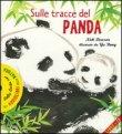 Sulle Tracce del Panda (con Cd incluso)