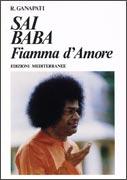 SAI BABA - FIAMMA D'AMORE di R. Ganapati