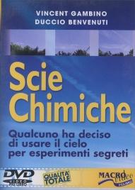SCIE CHIMICHE Qualcuno ha deciso di usare il cielo per esperimenti segreti