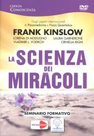 LA SCIENZA DEI MIRACOLI - SEMINARIO FORMATIVO IN