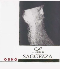 SEMI DI SAGGEZZA di Osho