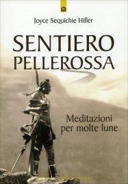 SENTIERO PELLEROSSA di Joyce Sequichie Hifler
