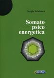 SOMATOPSICOENERGETICA di Sergio Scialanca