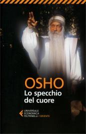 LO SPECCHIO DEL CUORE di Osho