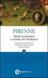 STORIA ECONOMICA E SOCIALE DEL MEDIOEVO (EBOOK) di Henri Pirenne