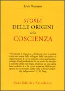 STORIA DELLE ORIGINI DELLA COSCIENZA di Erich Neumann