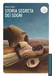 STORIA SEGRETA DEI SOGNI (EBOOK) di Robert Moss