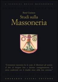 STUDI SULLA MASSONERIA di René Guénon